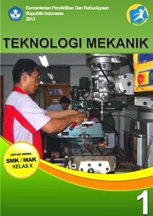 http://bse.mahoni.com/data/2013/kelas_10smk/Kelas_10_SMK_Teknologi_Mekanik_1.pdf