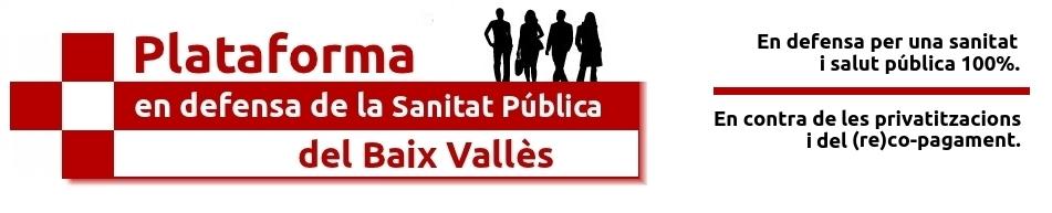 Plataforma en Defensa de la Sanitat  Pública del Baix Vallès