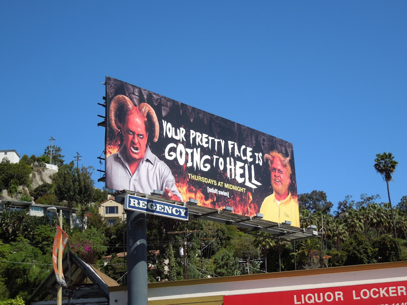 Your Pretty Face is Going to Hell billboard