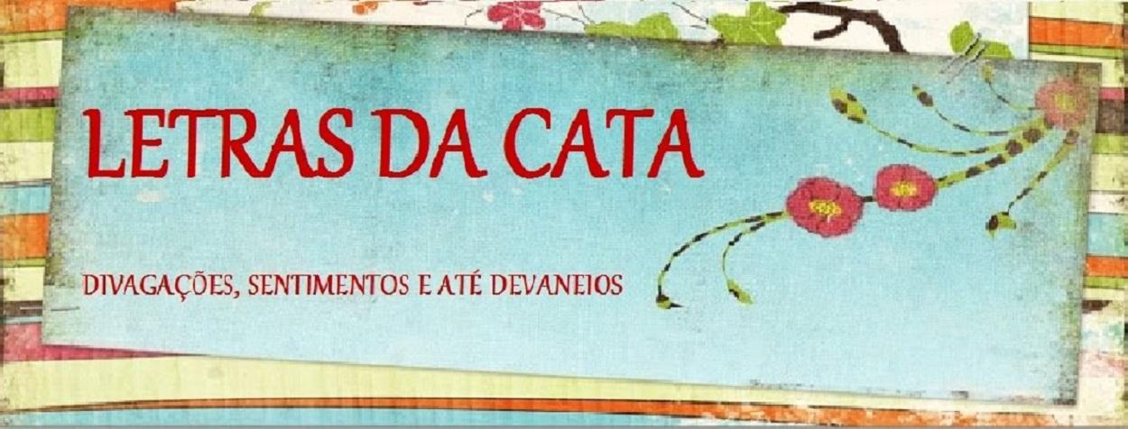 LETRAS DA CATA