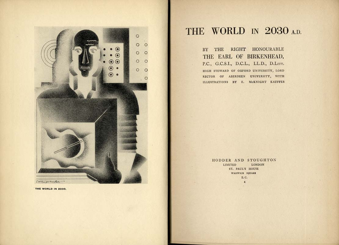 Edward McKnight Kauffer. The World in 2030 A.D. Doctor Ojiplático