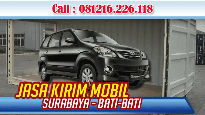 Jasa Pengiriman Mobil Surabaya Bati-Bati