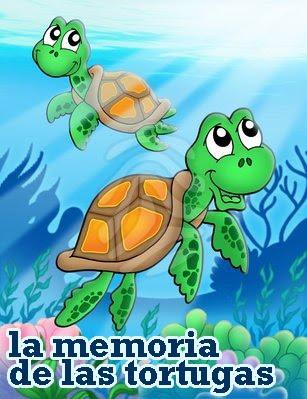 LA MEMORIA DE LAS TORTUGAS
