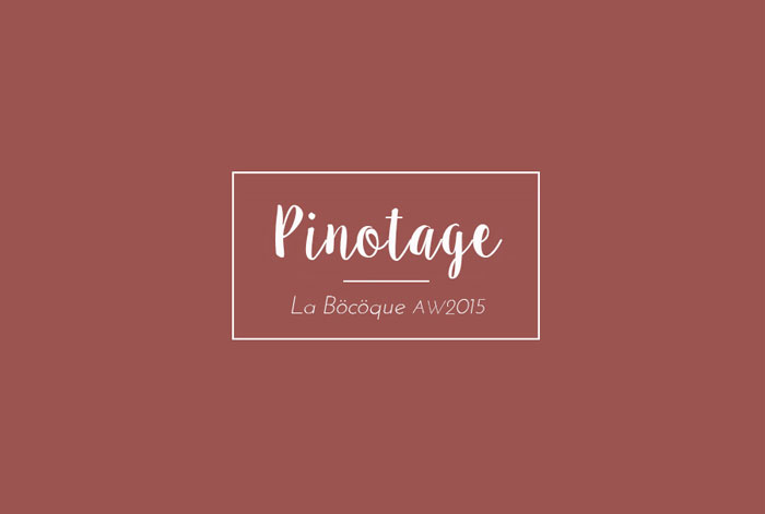 Pinotage, la nueva colección de La Böcöque otoño - invierno 2015/16