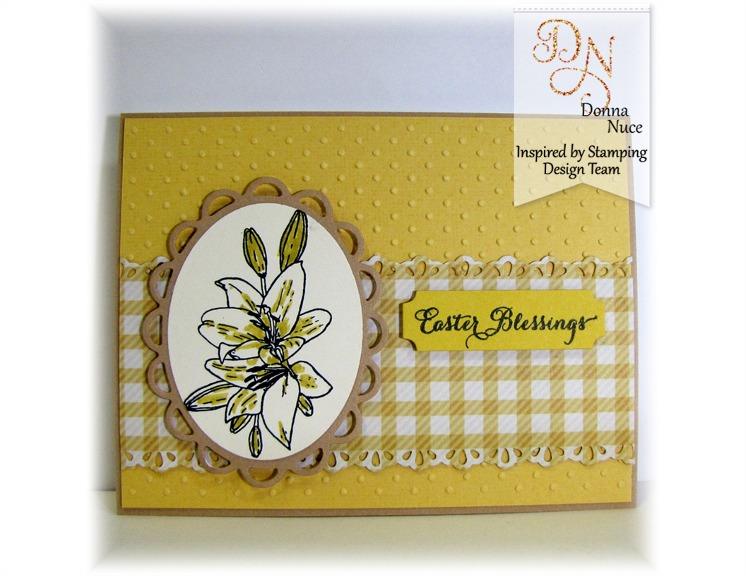 Inspired by Stamping, Crafty Colonel, Easter Lily Stamp set, Easter Card