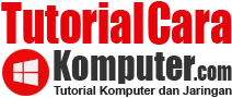 TutorialCaraKomputer.com - Tutorial Komputer dan Jaringan