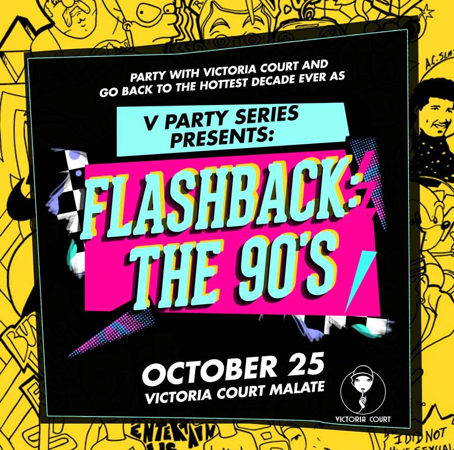 Victoria Court | Flashback The 90's Event