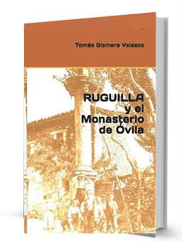 RUGUILLA Y EL MONASTERIO DE ÓVILA