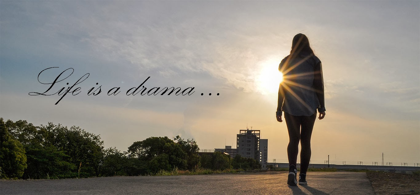 Life is a Drama - My Beauty-World