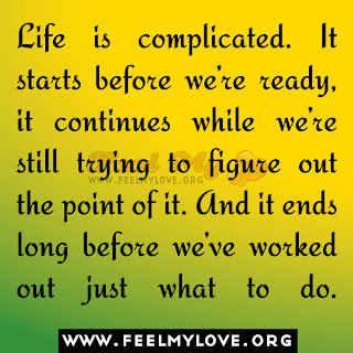 Life is complicated