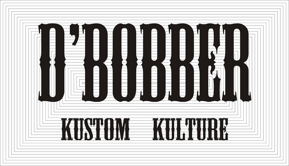 D'BOBBER KUSTOM KULTURE