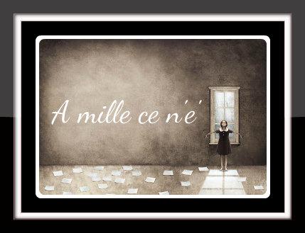 A MILLE CE N'E'