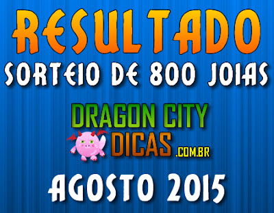 Resultado do Super Sorteio de 800 Joias - Agosto 2015