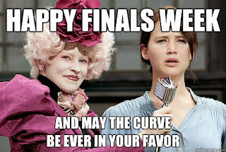 Finals. Hunger games. Happy exams. May the curve be ever in your favor. Curve. Krista Polansky.