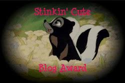 Stinkin' Cute Blog Award...