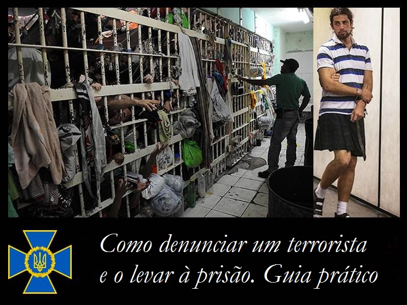 Como denunciar um terrorista e o levar à prisão. Guia prático