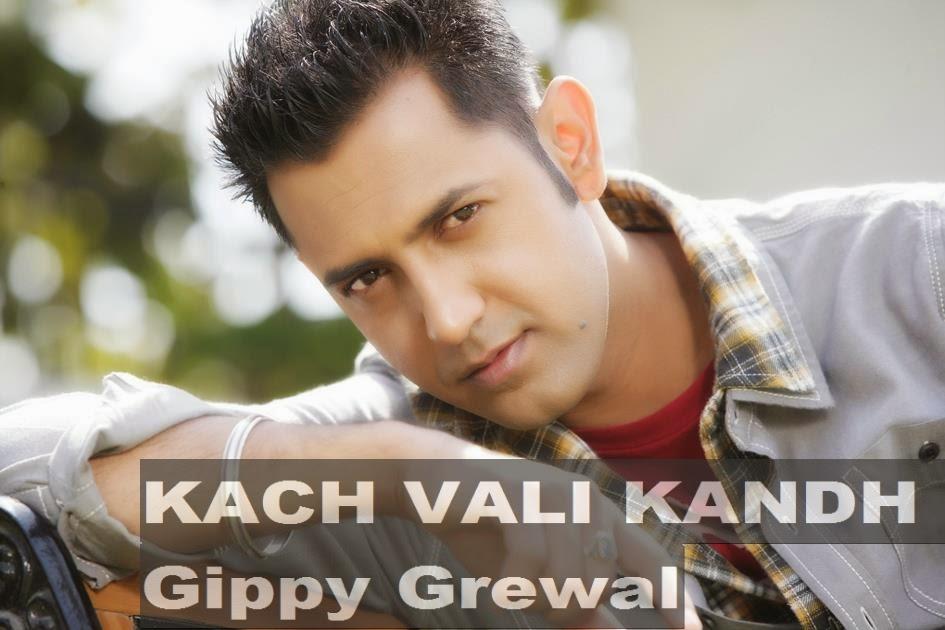 Kach Wali Kandh  Gippy Grewal