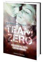 http://www.amazon.de/Team-Zero-Eva-Isabella-Leitold/dp/3902972912/ref=sr_1_3_twi_per_2?ie=UTF8&qid=1453574581&sr=8-3&keywords=team+zero