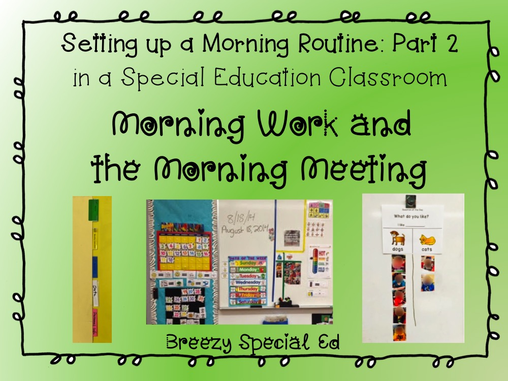 Our morning classroom routine the morning meeting for special ed morning meetings for special education m4hsunfo Choice Image