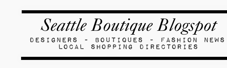Seattle Boutique Blogspot