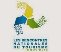 Rencontres Nationales du Tourisme 2013