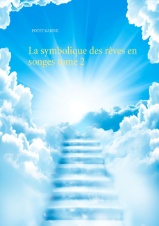 La symbolique des rêves en songes tome 2 Poyet, Karine