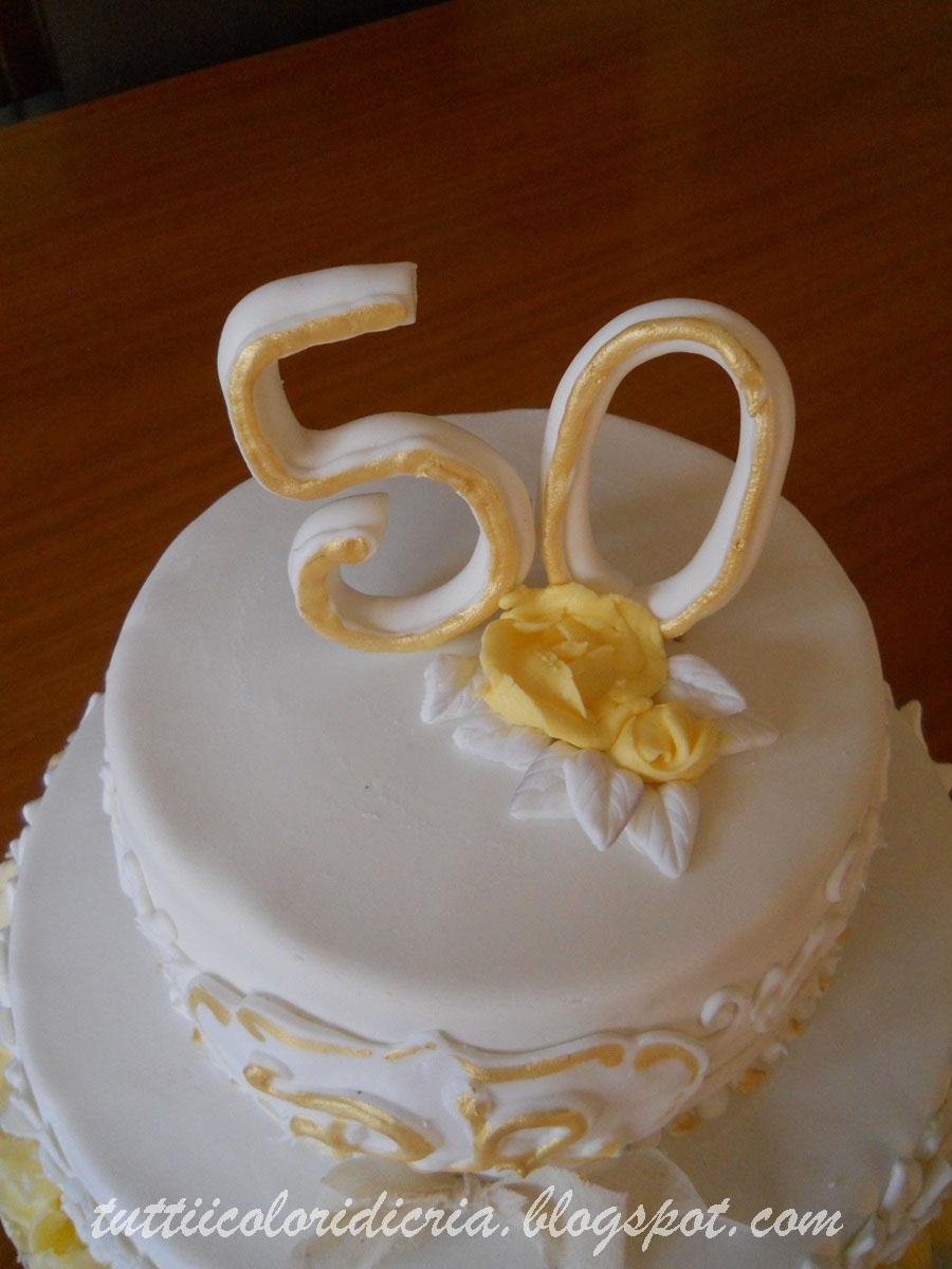 Tutti i colori di cria cake per 50 anni di matrimonio for Decorazioni 50 anni di matrimonio