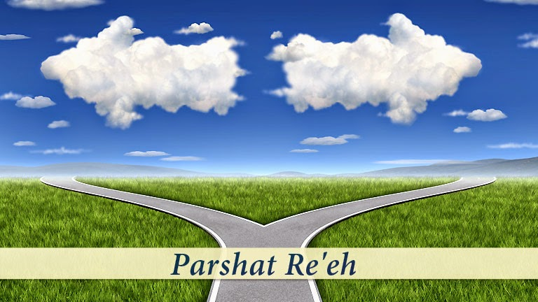 Parshat Re'eh STILL