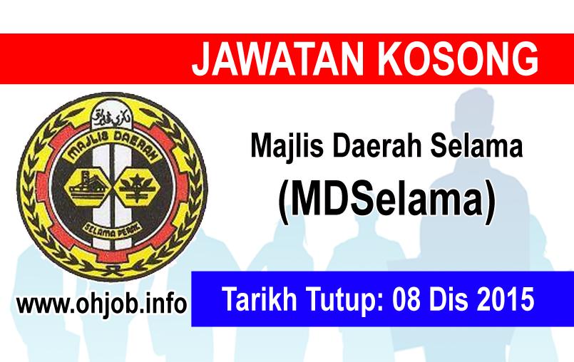 Jawatan Kerja Kosong Majlis Daerah Selama (MDSelama) logo www.ohjob.info disember 2015