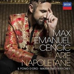 IL BEL VOCE DI NAPOLI: Max Emanuel Cencic records ARIE NAPOLETANE for DECCA