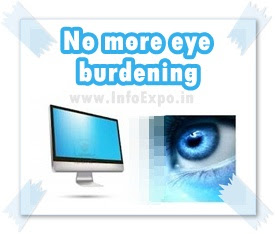 www.infoexpo.in --Avoid Burdening of eyes while using computer for hours