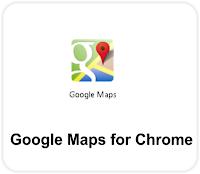 Google Maps For Chrome