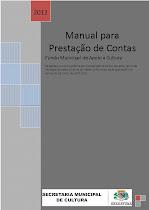 Manual para prestação de contas do Fundo Municipal de Apoio à Cultura de Araçatuba