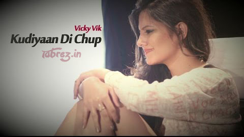 Kudiyaan Di Chup song lyrics