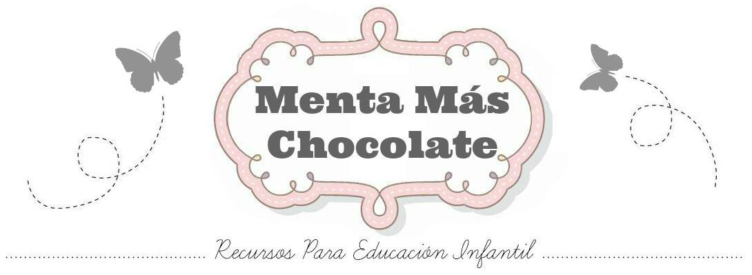 Menta Más Chocolate - RECURSOS y ACTIVIDADES PARA EDUCACIÓN INFANTIL