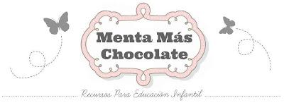 Menta Más Chocolate - RECURSOS y ACTIVIDADES PARA EDUCACIÓN INFANTIL