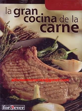 Libros recetario la gran cocina de la carne recetas for Libro procesos de cocina