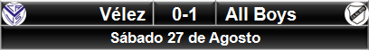 Vélez 0-1 All Boys