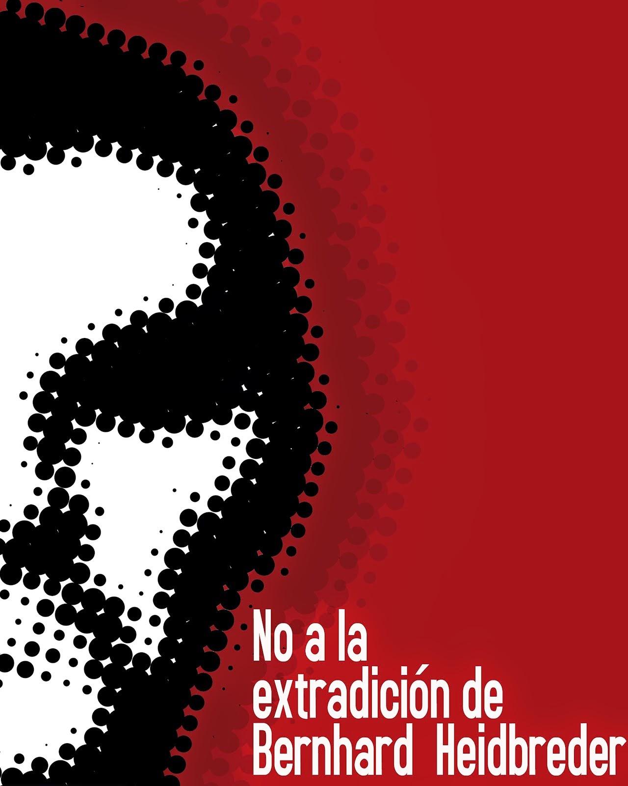 No a la extradición de Bernhardt Heidbreder