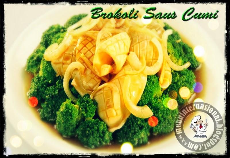 Cara Membuat Brokoli Siram Saus Cumi Spesial Nikmat dan Sedap