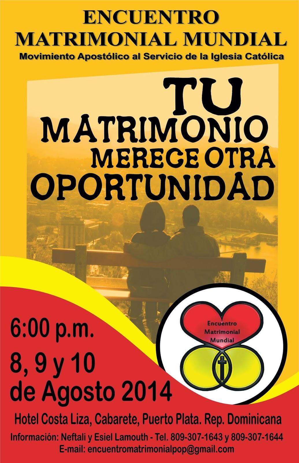 Matrimonio Catolico Homilia : Encuentro matrimonial puerto plata julio
