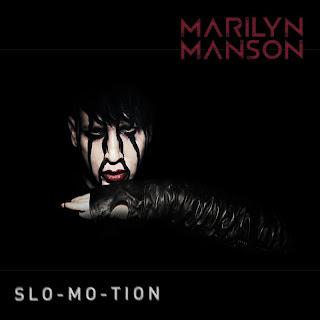 Marilyn Manson - Slo-Mo-Tion Lyrics