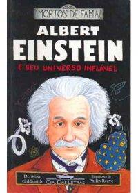 Hora de Ler: Albert Einstein e Seu Universo Inflável - Dr. Mike Goldsmith