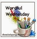 http://dominiquegoh.com/category/wordful-wednesday-2/