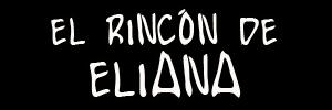 http://incongruenciasorganizadas.blogspot.com/search/label/El%20rinc%C3%B3n%20de%20Eliana