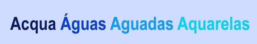 Acqua Águas Aguadas Aquarelas