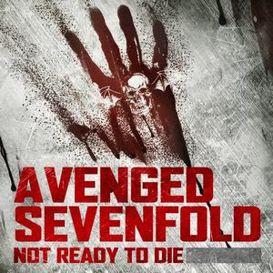 Avenge Sevenfold - Not Ready To Die