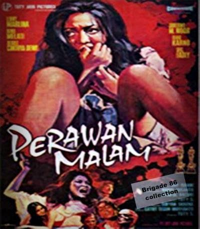Brigade 86 Movies Center - Perawan Malam (1974)