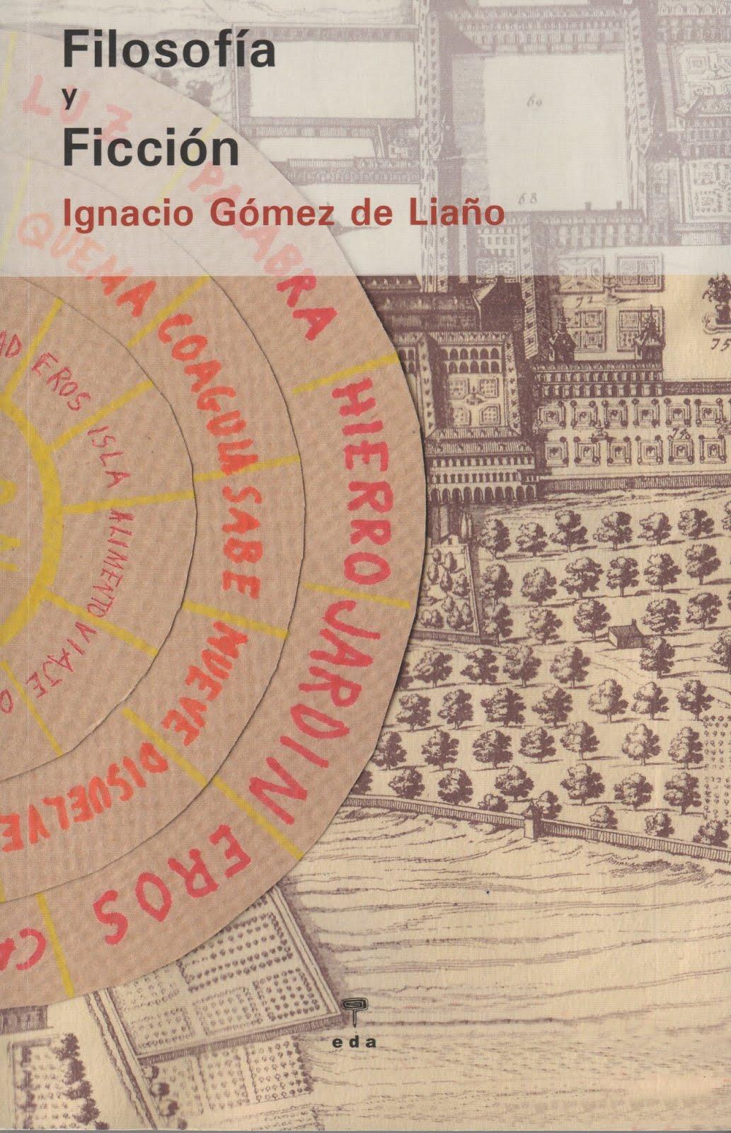 Ignacio Gómez de Liaño (Filosofía y Ficción)