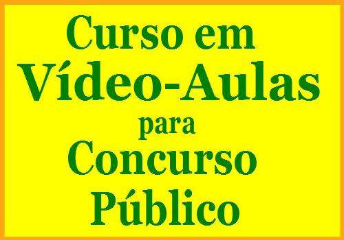 Curso em Videoaulas Preparatório para Concurso Público